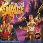 Doc Savage - Flight Into Fear audiobook by