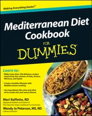 Mediterranean Diet Cookbook For Dummies ebook by Meri Raffetto,Wendy Jo Peterson