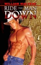 Ride the Man Down ebook by William Maltese