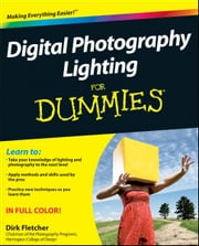 Digital Photography Lighting For Dummies ebook by Dirk Fletcher
