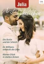 Julia Ärzte zum Verlieben Band 110 ebook by Kate Hardy, Louisa Heaton, Annie O'Neil