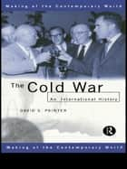 The Cold War ebook by David Painter