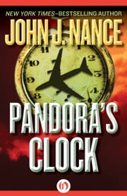Pandora's Clock ebook by John J. Nance