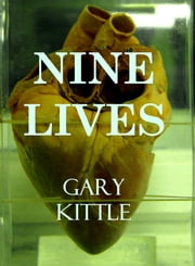 Nine Lives ebook by Gary Kittle