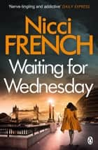 Waiting for Wednesday - A Frieda Klein Novel (3) ebook by