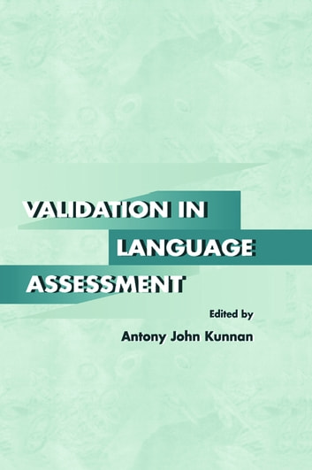 Validation in Language Assessment ebook by