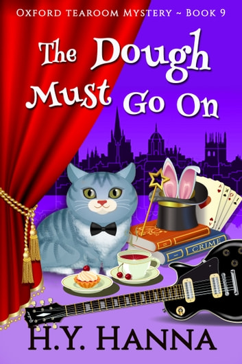 The Dough Must Go On (Oxford Tearoom Mysteries ~ Book 9) ebook by H.Y. Hanna