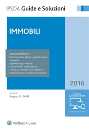 Immobili 2016 ebook by Angelo Busani