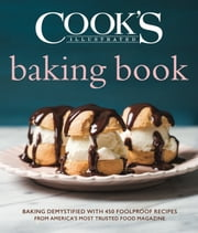 Cook's Illustrated Baking Book ebook by America's Test Kitchen