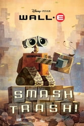 Smash Trash! ebook by Disney Book Group