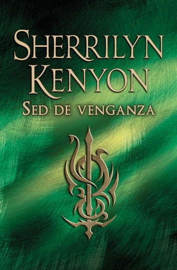 Sed de venganza (Cazadores Oscuros 20) eBook by Sherrilyn Kenyon