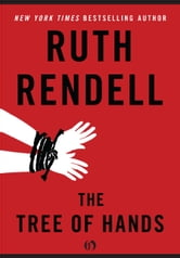 The Tree of Hands ebook by Ruth Rendell