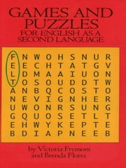 Games and Puzzles for English as a Second Language ebook by Victoria Fremont,Brenda Flores