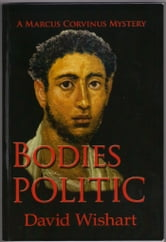 Bodies Politic ebook by David Wishart