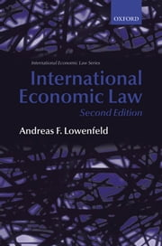 International Economic Law ebook by Andreas F. Lowenfeld