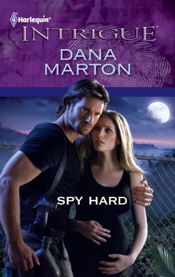 Spy Hard ebook by Dana Marton