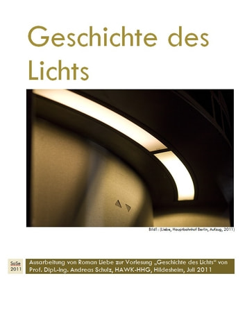 Geschichte des Lichts - history of lighting technologies and lighting design (german) ebook by Peter Petrol