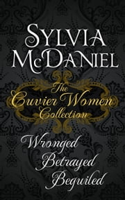 The Cuvier Women - A Historical Trilogy (Books 1-3 Boxed Set) ebook by Sylvia McDaniel