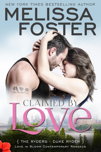 Claimed by Love (Love in Bloom: The Ryders) - Duke Ryder ebook by Melissa Foster