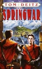 Springwar - A Tale of Eron ebook by