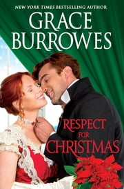 Respect for Christmas - A Holiday Novella ebook by Grace Burrowes