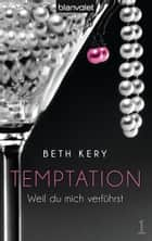 Temptation 1 ebook by Beth Kery,Lina Kluge