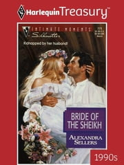 Bride of the Sheikh ebook by Alexandra Sellers