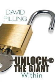 Unlock the Giant Within ebook by David Pilling