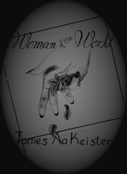 Woman of the world ebook by James Aa. Keister
