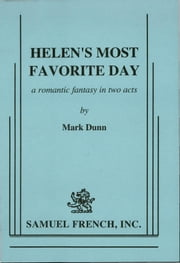 Helen's Most Favorite Day ebook by Mark Dunn