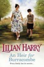An Heir for Burracombe ebook by Lilian Harry