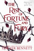 The Rise of Fortune and Fury ebook by Sawyer Bennett