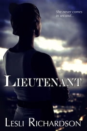 Lieutenant - Governor Trilogy, #2 ebook by Lesli Richardson