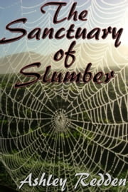 The Sanctuary Of Slumber ebook by Ashley Redden