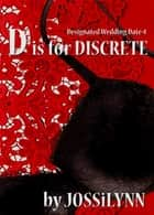 D is for Discrete ebook by Jossilynn