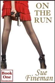 On the Run ebook by Sue Fineman