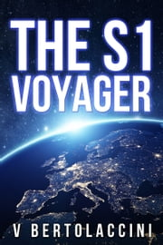 The S1 Voyager ebook by V Bertolaccini