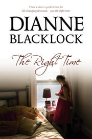 The Right Time ebook by Dianne Blacklock