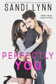 Perfectly You ebook by Sandi Lynn