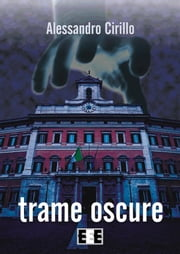 Trame oscure ebook by Alessandro Cirillo