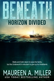 Horizon Divided ebook by Maureen A. Miller