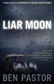 Liar Moon ebook by Ben  Pastor
