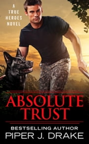 Absolute Trust ebook by Piper J. Drake