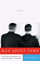 Man About Town - A Novel ebook by Mark Merlis