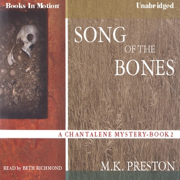 Song Of The Bones audiobook by M.K. PRESTON