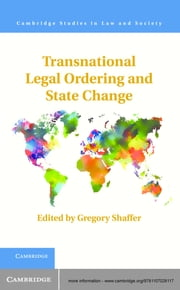 Transnational Legal Ordering and State Change ebook by Gregory C. Shaffer
