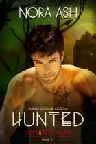 Hunted - Demon's Mark, #3 ebook by Nora Ash