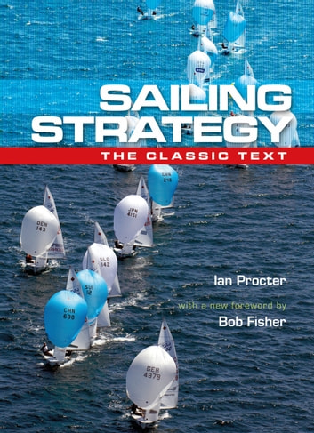 Sailing Strategy - Wind and Current ebook by Ian Proctor