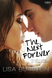 The Next Forever ebook by Lisa Burstein