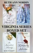 Virginia Series Boxed Set ebook by Ruth Ann Nordin